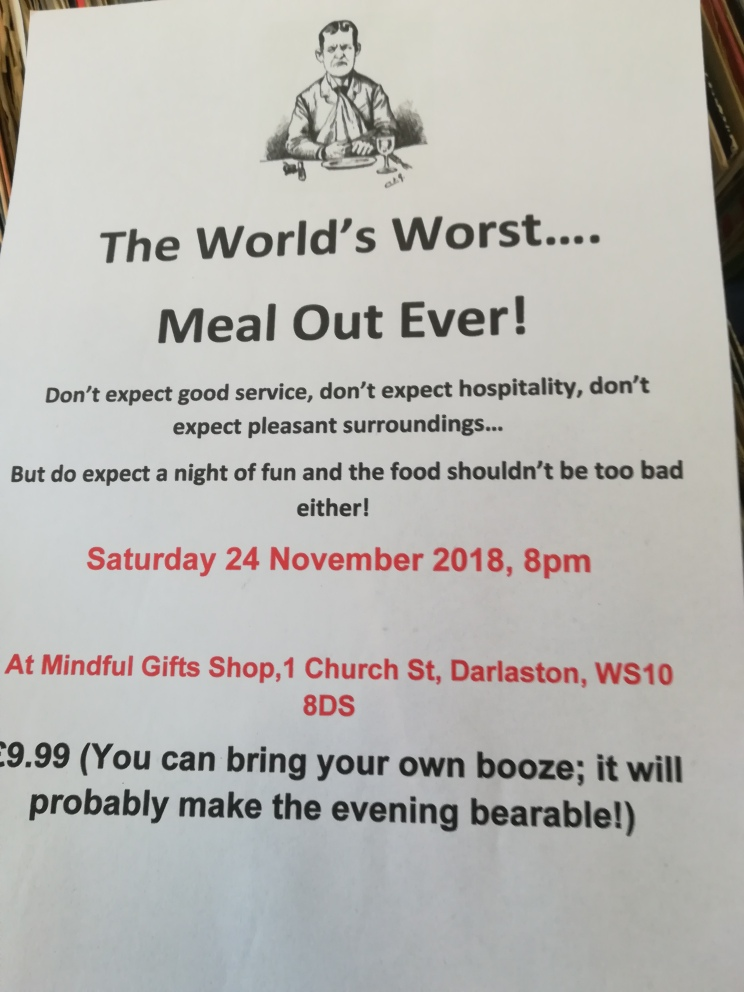 The World's Worst Meal Out, Ever!