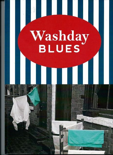 Washday Blues- reminiscence book